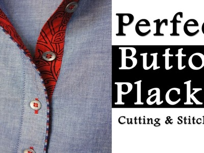 How to make Perfect Placket | Very Easy Method to make Button Placket. Button Patti
