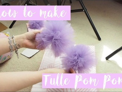 How To Make Tulle Pom Poms | Ellis Woolley