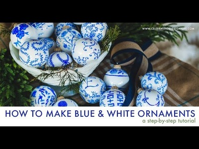 How to Make Unique Blue & White Chinoiserie Ornaments