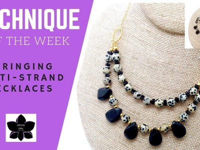 How to String a Multi-Strand Necklace using Connectors and Chain |Technique of the Week | Tutorial