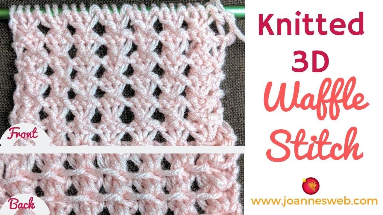 Lace 3D Waffle Knitted Stitch - Three Stitch Lace Knitting