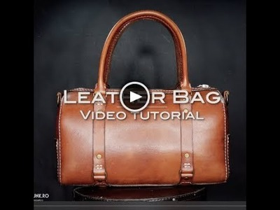 Leather Bag Tutorial