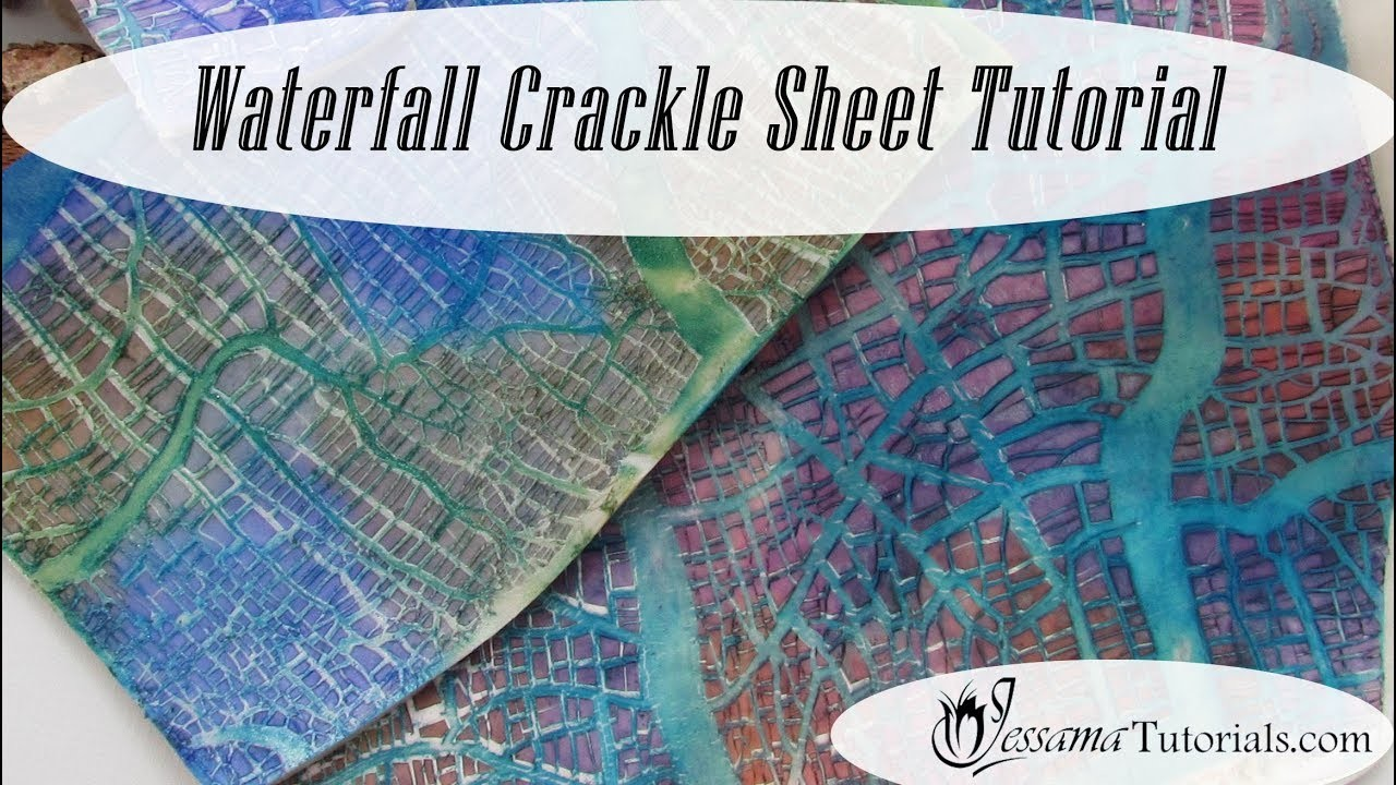 Polymer Clay Mixed Media: Waterfall Crackle Sheets Tutorial