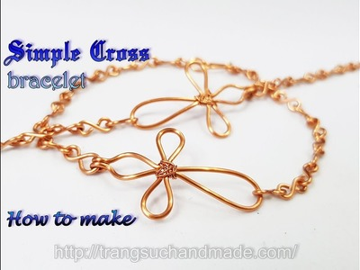 Simple cross bracelet - How to make jewelry from copper wire 422