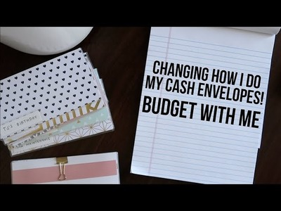 CHANGING HOW I DO CASH ENVELOPES? | budget with me!