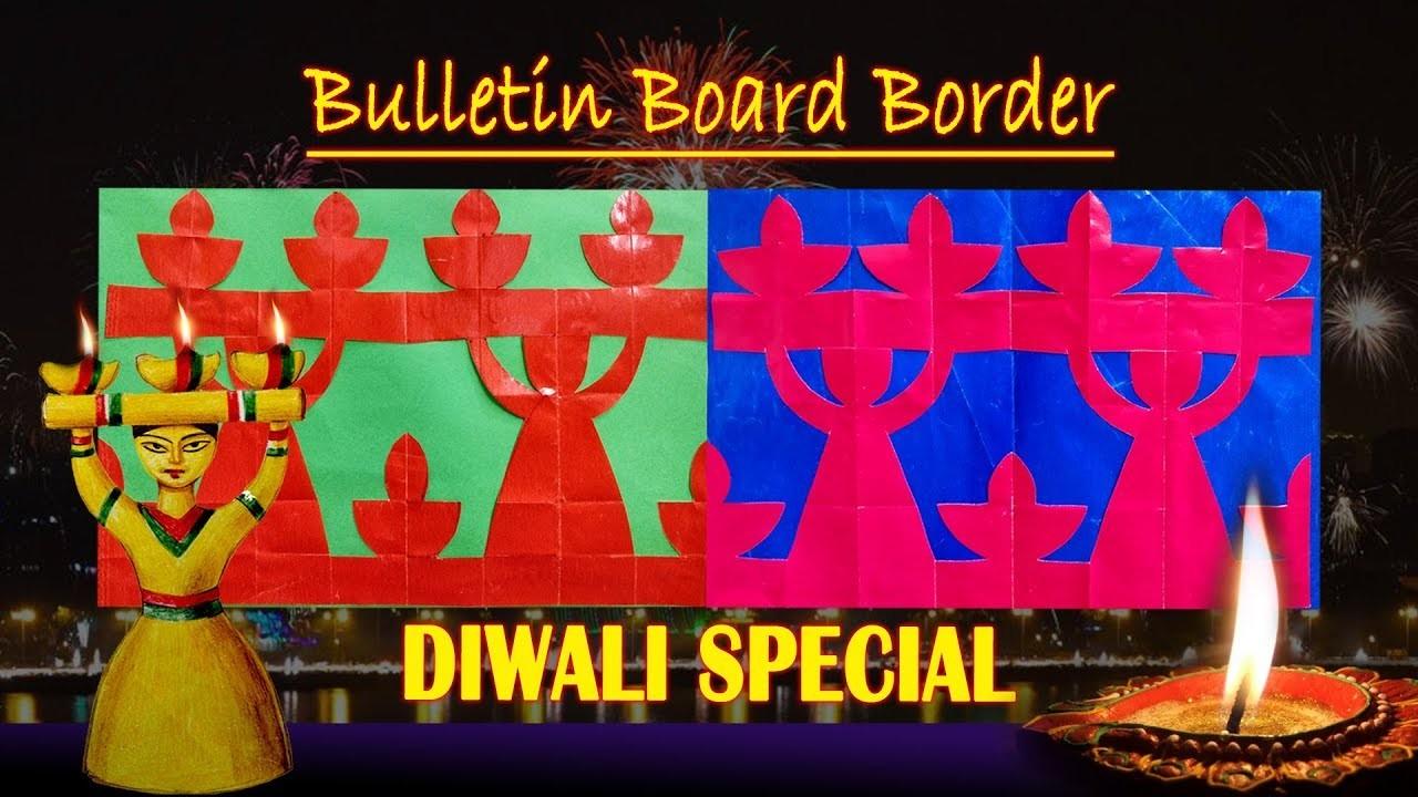 DIWALI SPECIAL 2: Simple steps to create BORDERS for Bulletin boards in school on Diwali