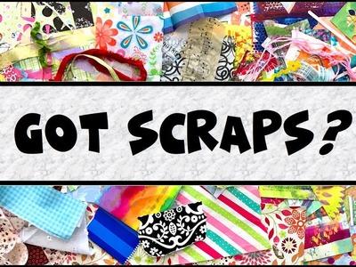 Got Scraps? Let's share ideas! :)