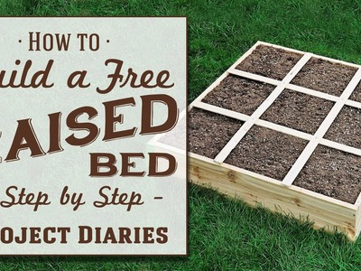 ★ How to: Build a FREE Raised Bed (A Complete Step by Step Guide)
