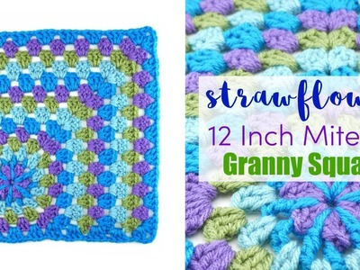 "How To Crochet the Strawflower 12"" Mitered Granny Square"