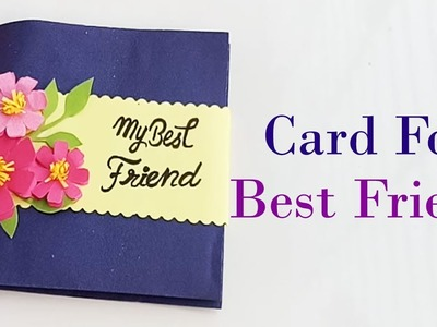 How to make Special Card For Best Friend.DIY Gift Idea.
