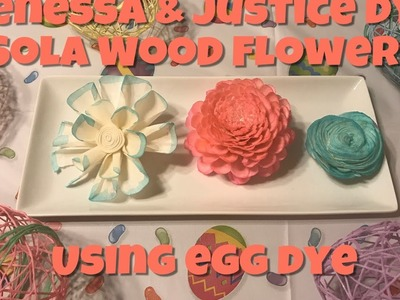 Jenessa and Justice Dye Sola Wood Flowers with Egg Dye