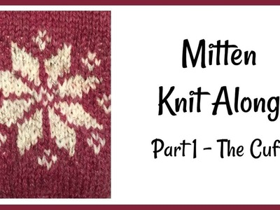 Simple Mitten Knit Along Part 1 - The Cuff