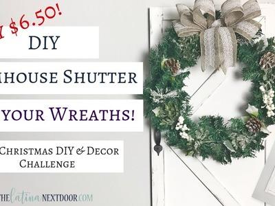 2018 Christmas DIY & Decor Challenge | DIY Farmhouse Shutter