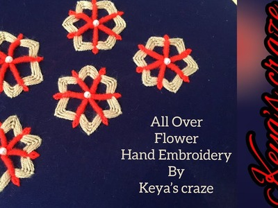 All over work for dress | All over hand embroidery with flower  | keya's craze