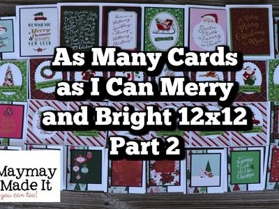 As Many Cards as I Can Merry and Bright 12x12 PART 2