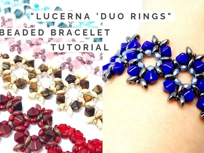 Beaded Lucerna 'Duo Rings Bracelet | Jewelry Making Tutorial | Superduos, Bicones, Fire Polish