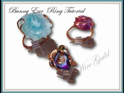 Bunny Ear Ring - A Wire Wrap Tutorial