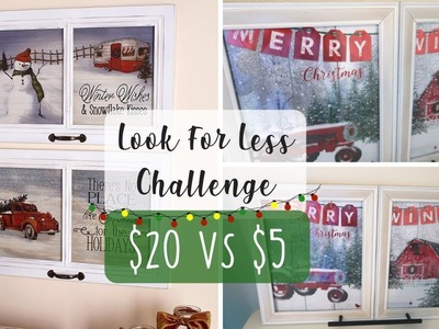 Christmas Look For Less Challenge | Christmas Decor DIY | Dollar Tree Christmas DIY