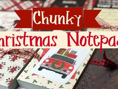 Craft Fair Idea #21:✶Chunky Christmas Notepads✶