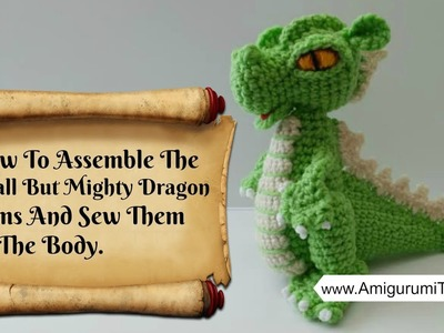 Crochet Along Small But Mighty Dragon Part 13 How to Assemble The Arms and Sew Them To The Body