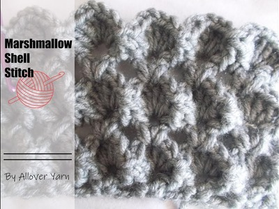 Crochet: Marshmallow Shell Stitch