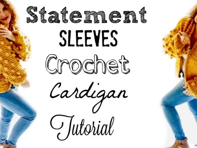 Crochet Statement Sleeves Bobble Vest.Cardigan Tutorial