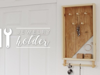 DIY Easy Jewelry Holder