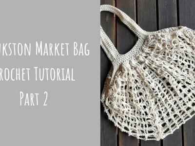 Frankston Market Bag - Crochet Tutorial - Part 2