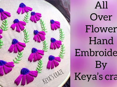 Hand embroidery   All over flower work   Keya's craze #handembroidery