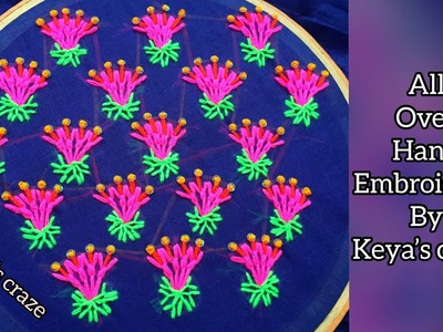 Hand embroidery | Easy all over hand embroidery | All over Hand embroidery on fabric | keya's craze