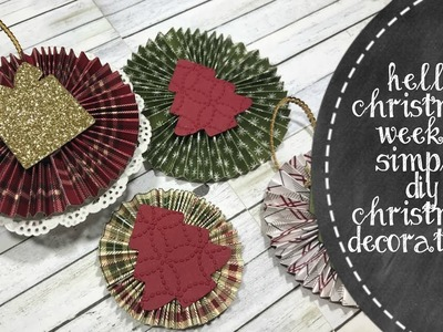 Hello Christmas Week #2   Easy DIY Christmas Ornaments