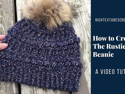How to Crochet the Rustic River Beanie