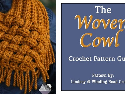 How to Crochet: The Woven Cowl (Scarf) Right Handed Tutorial