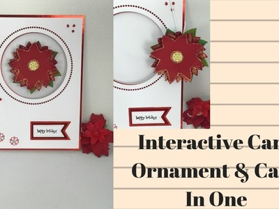 Interactive Card  - Ornament Gift & Card in One