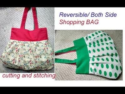 Reversible big shopping bag cutting and stitching in hindi. handmade handbag. shoulder bag