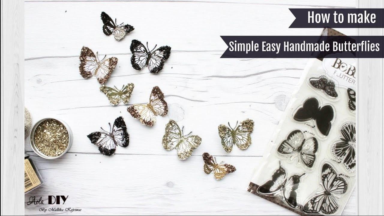 Simple Easy Handmade Butterflies | How To Make | Tutorial | Aola DIY