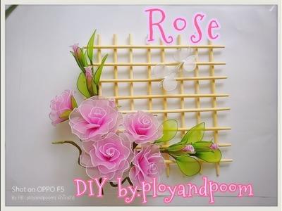 ดอกกุหลาบผ้าใยบัวตกแต่งไม้ระแนง (How to make Rose nylon flower bamboo lath) 2.2