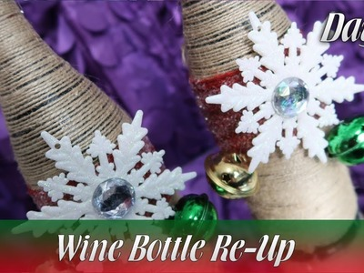 Wine Bottle Re-Up – Christmas Décor Day 15 | How To