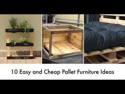 10 Easy and Cheap Pallet Furniture Ideas