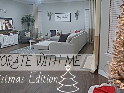 CHRISTMAS DECORATE WITH ME 2018 | CHRISTMAS EDITION | HOME SWEEP HOME