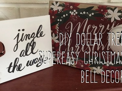 DIY Dollar Tree Super Easy Christmas Bell Decor