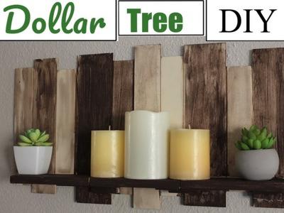 DOLLAR TREE DIY |RUSTIC FLOATING SHELF| FARMHOUSE HOME DECOR 2018