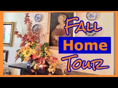 Fall Home Tour 2018.  Decorating Ideas  ( on a budget )