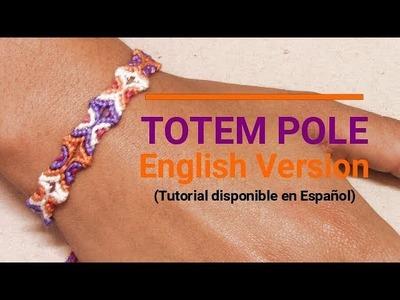 Friendship Bracelet: Totem Pole English Version For Beginners