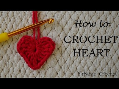 How to Crochet Heart TUTORIAL (English)