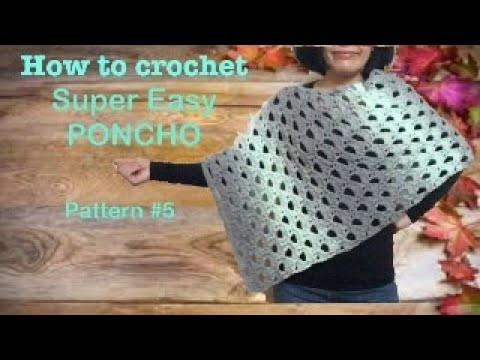 How to crochet super easy PONCHO pattern#5 Ponch#5YT