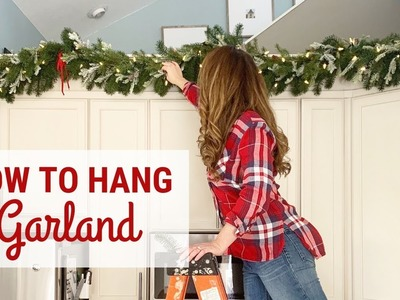 How To Hang Garland! DIY Christmas Garland!