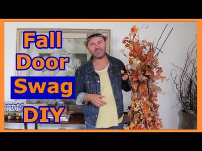 How To Make A Fall Swag For Your Door. Fall Decorating Ideas 2018. Fall Wreath DIY