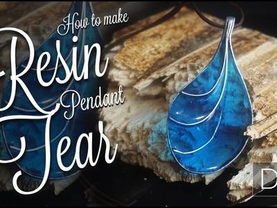 How to make resin TEAR pendant