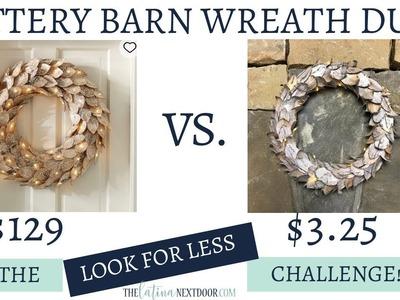 Look for Less November 2018  - Yami and Jessica | DIY Pottery Barn Christmas Wreath